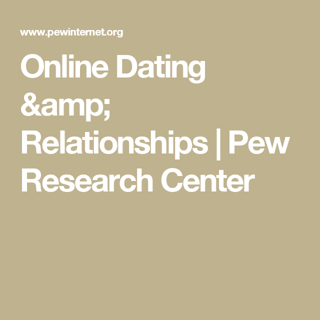 pew online dating