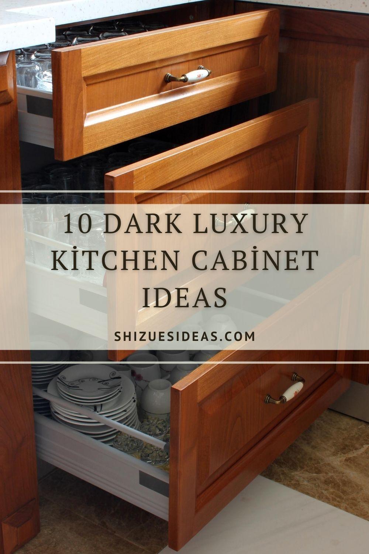 10 Dark Luxury Kitchen Cabinet Ideas In 2020 Luxury Kitchen Cabinets Dark Kitchen Cabinets Dark Wood Cabinets