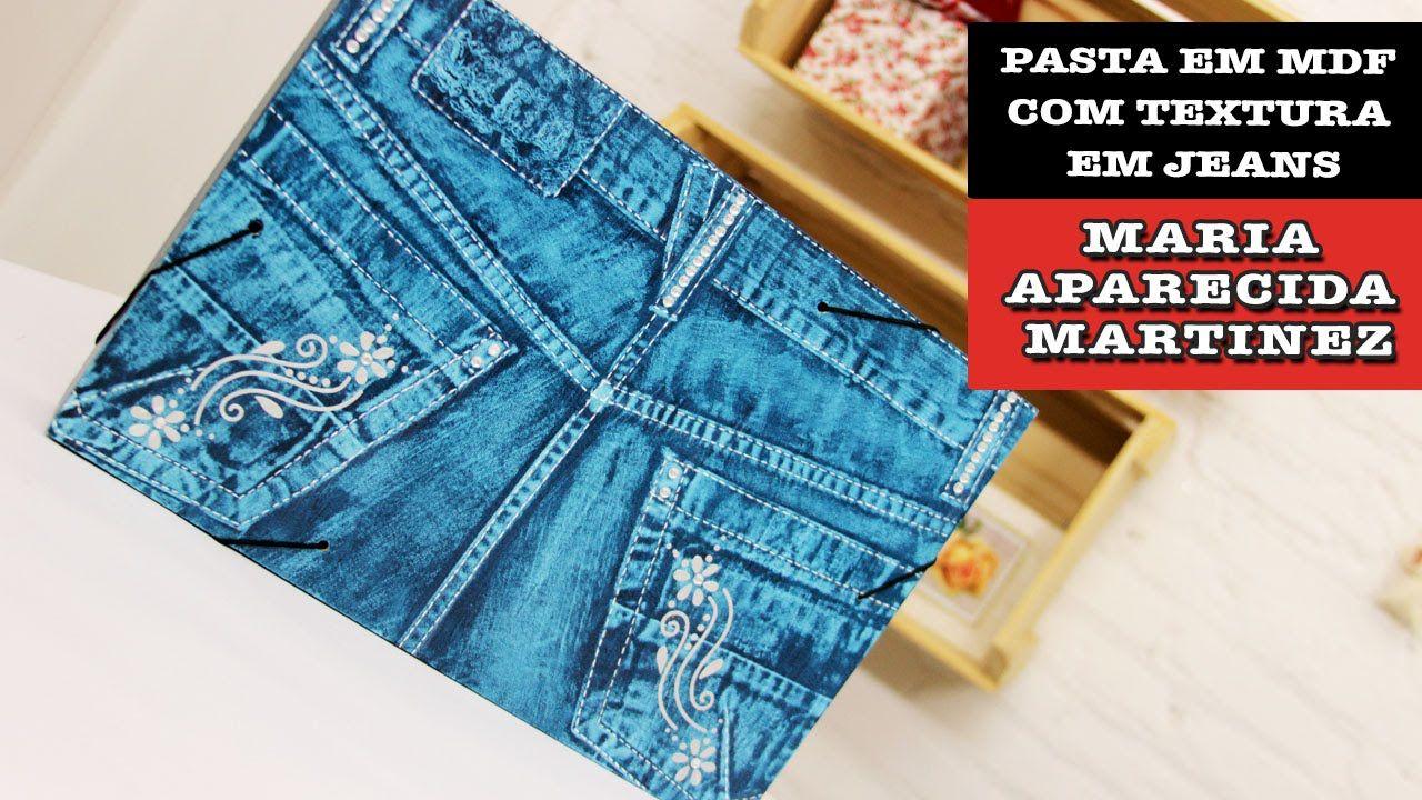 19/11/2014 - Pasta em MDF com textura em jeans (Maria Aparecida)