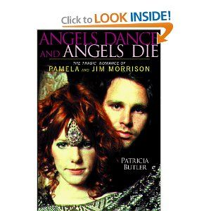 Angels Dance And Angels Die The Tragic Romance Of Pamela And Jim Morrison I Want Jim Morrison Romance Maturin