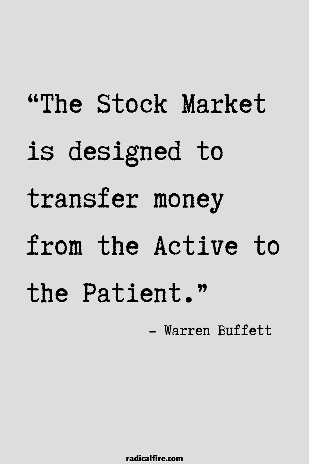 Warren Buffett Patience Quote : warren, buffett, patience, quote, Inspirational, Money, Quotes, Radical, Quotes,, Investment, Finance