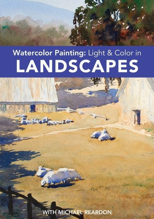 Watercolor Painting   Light And Color In Landscapes DVD | NorthLightShop.com