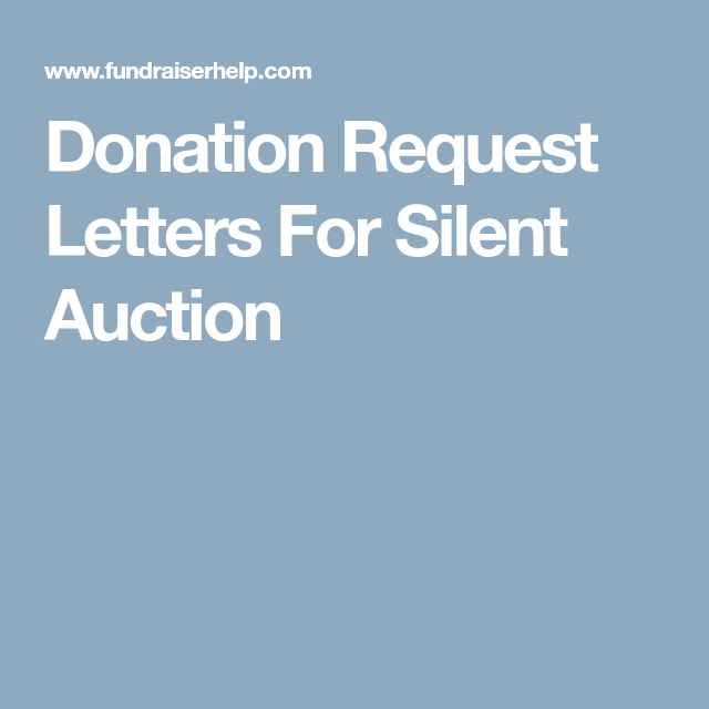Donation Request Letters For Silent Auction  Silent Auction And