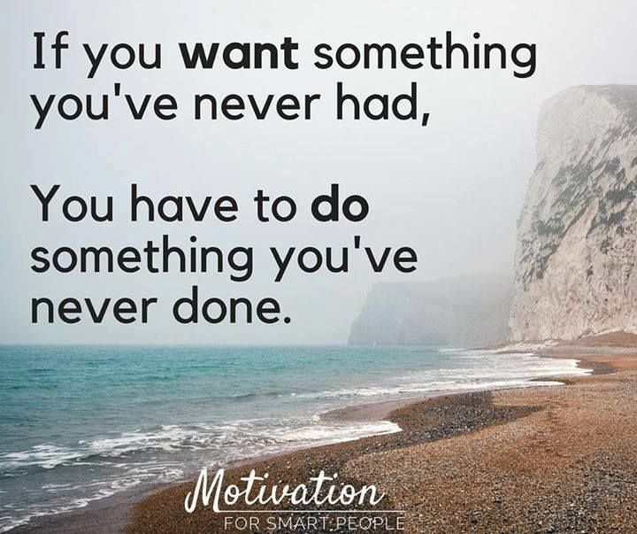 What haven't you done in your life that you need to do?