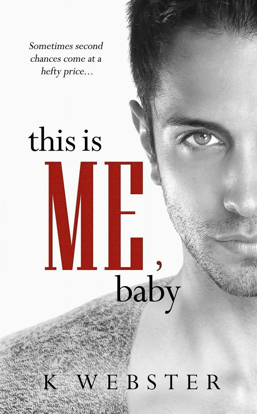 This Is Me, Baby by K  Webster: Cover Reveal   Twisted Book