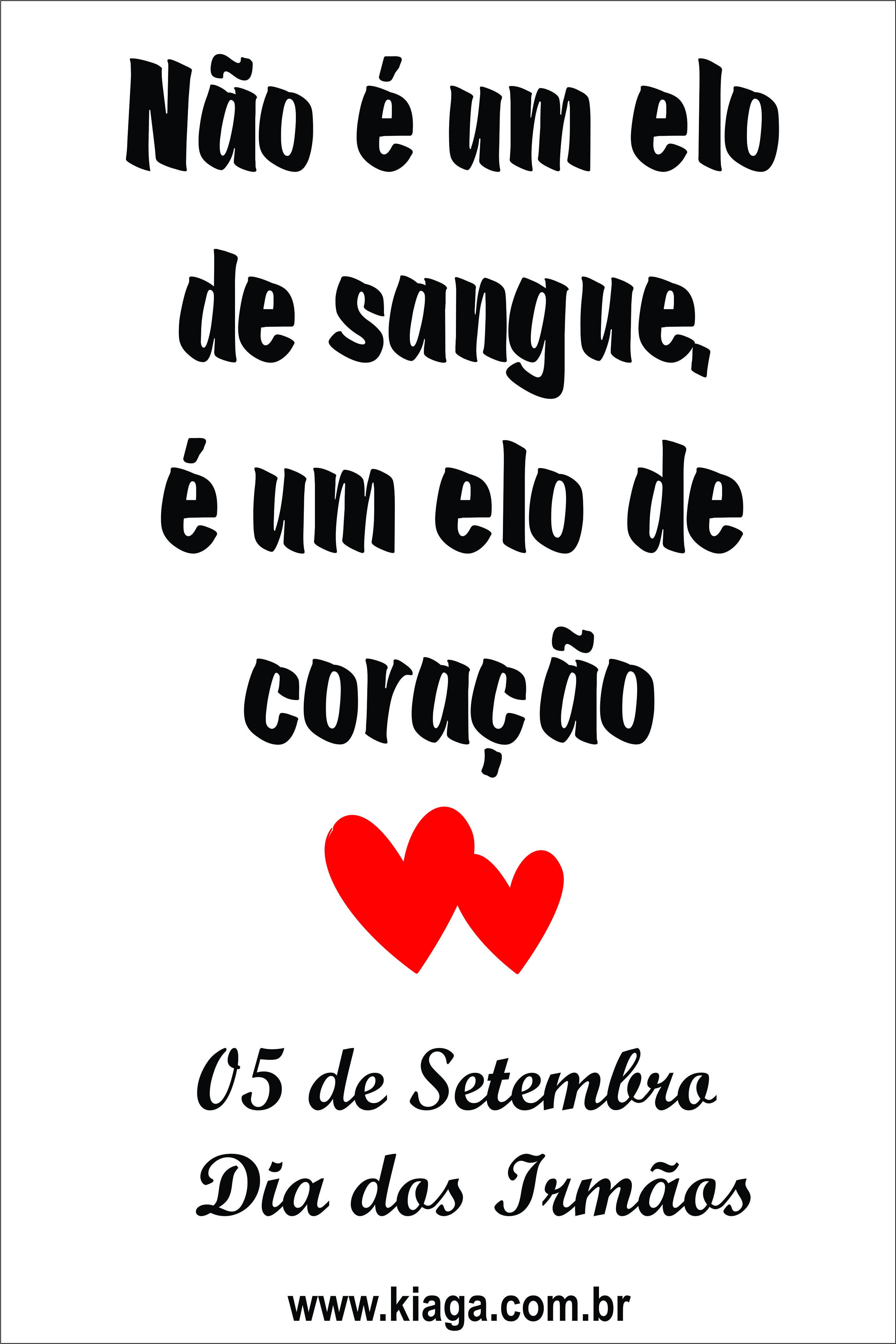 05 De Setembro Dia Dos Irmaos Nao Apenas De Sangue Mas Todos