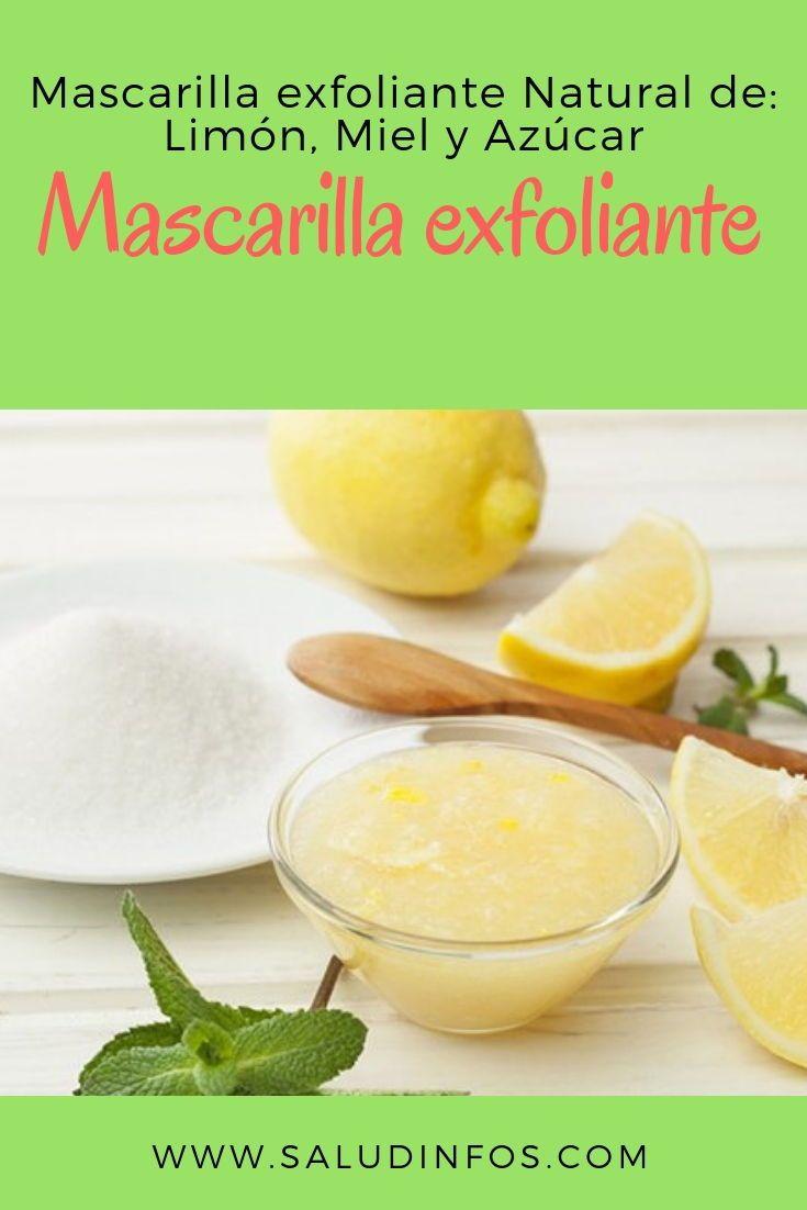Mascarilla Exfoliante Natural De Limón Miel Y Azúcar Mascarilla Limón Azúcar Beauty Hacks Food Skin Care