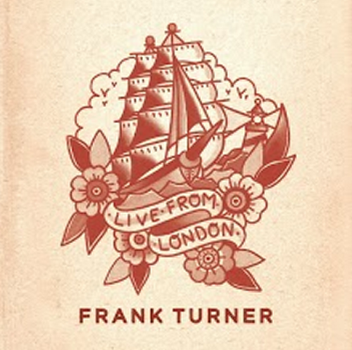 Frank Turner Says Blog • Frank Turner - Live From London EP now ...