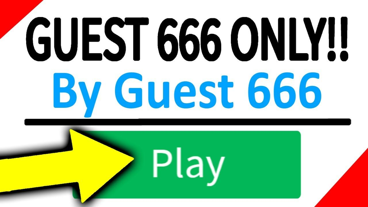 Only Guest 666 Can Play This Roblox Game Roblox Guest Play