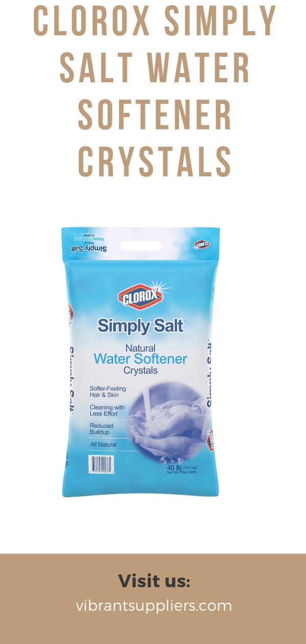 Clorox Simply Salt Water Softener Crystals Water Softener Salt Water Softener Softener Salt