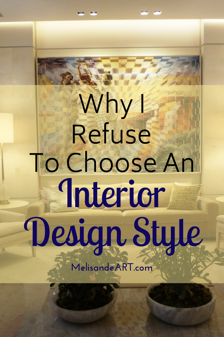 Why I Don T Stick To One Interior Design Style Melisandeart Interior Design Styles Diy Living Room Decor Apartment Decorating On A Budget