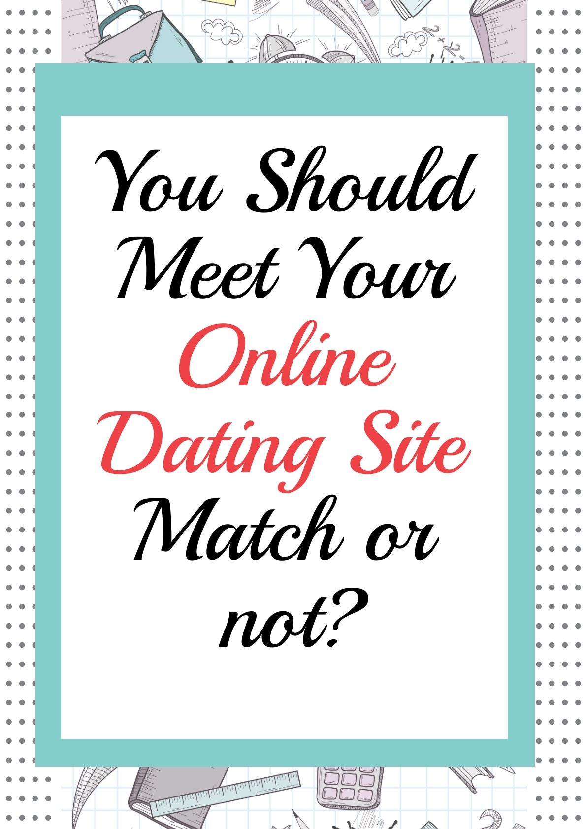 Dating sites life