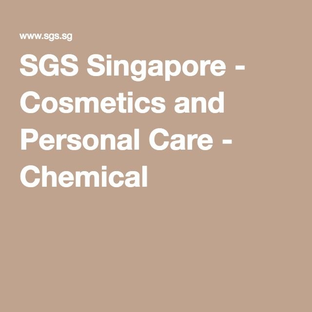 SGS Singapore - Cosmetics and Personal Care - Chemical Getting - free excel spreadsheet templates for small business