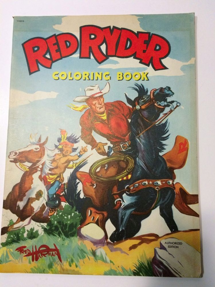Vintage 1952 Fred Harman RED RYDER Coloring Book BOOK/COLORING ...