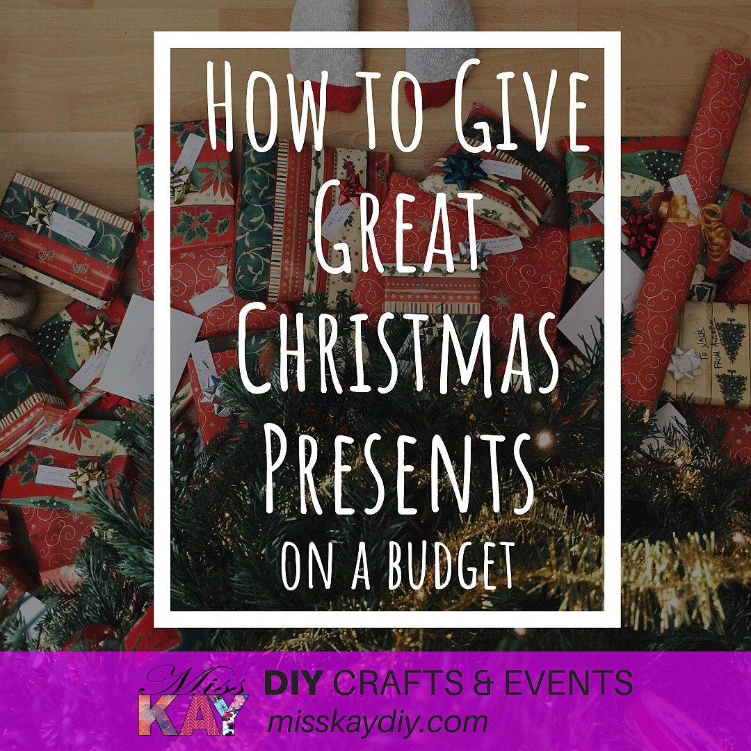How To Give Great Christmas Presents On A Small Budget