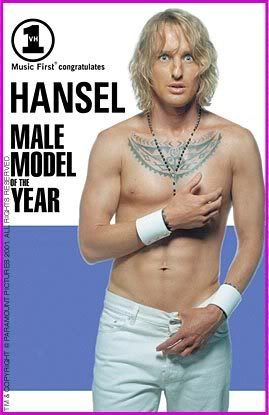 Hansel So Hot Right Now Zoolander Owen Wilson You Me And Dupree