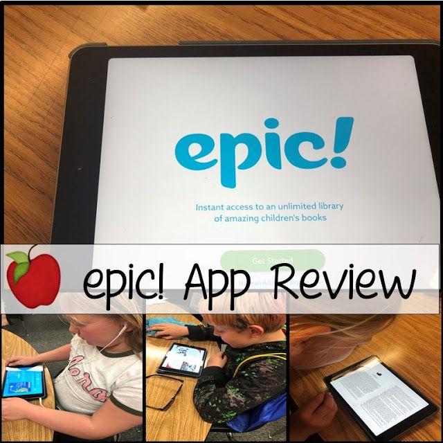 Epic! App Review Apps for teachers, Homeschool apps