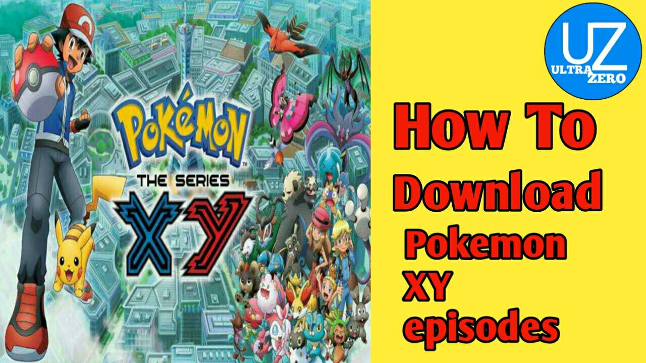 Pokemon XY episodes how to download in 2020 | Cartoon songs, Anime music  videos, Pokemon movie 12