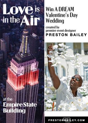 "Enter the ""Love is in the Air"" Valentine's Day wedding contest with the Empire State Building and Preston Bailey - https://www.facebook.com/empirestatebuilding/app_438220102899187"