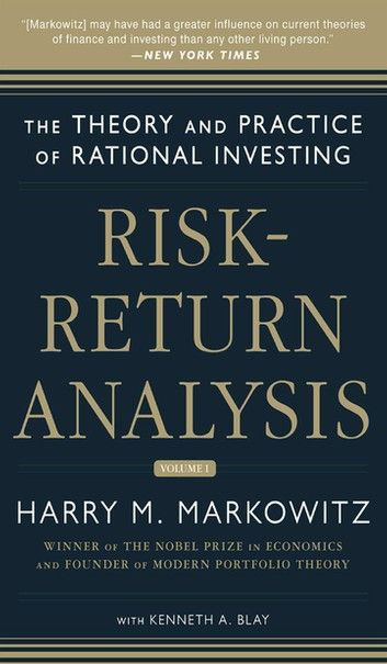 Risk Return Analysis The Theory And Practice Of Rational