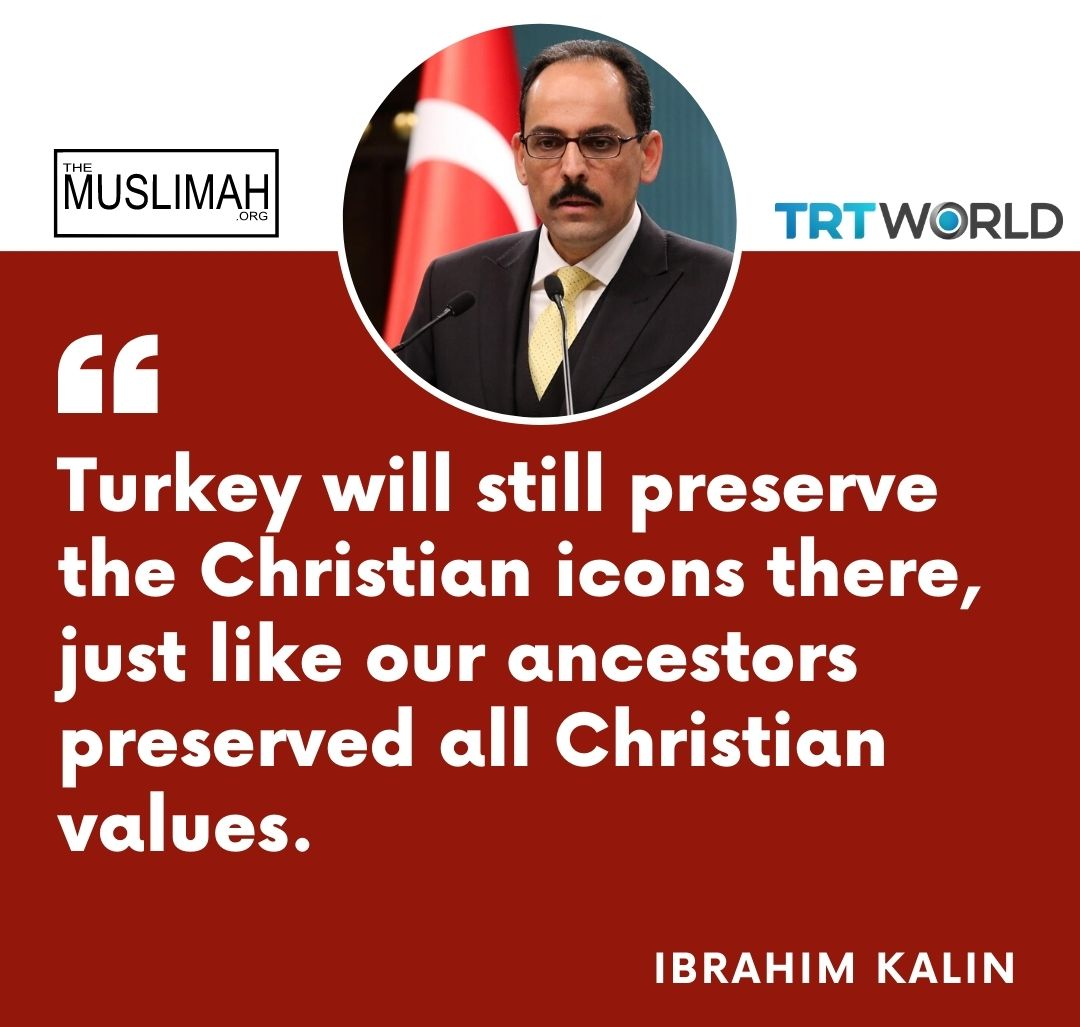 """Ibrahim Kalin, """"Turkey will still preserve the Christian icons there, just like our ancestors preserved all Christian values"""" 