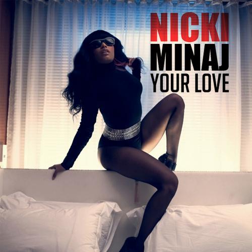 Nicki Minaj – Your Love (single cover art)