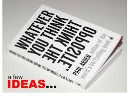 Image result for whatever you think - paul arden - pinterest