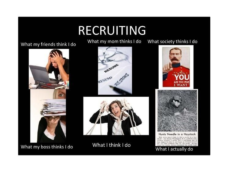 "Meme Human Resources: Humor Para El Fin De Semana: ""Recruiting... What I"
