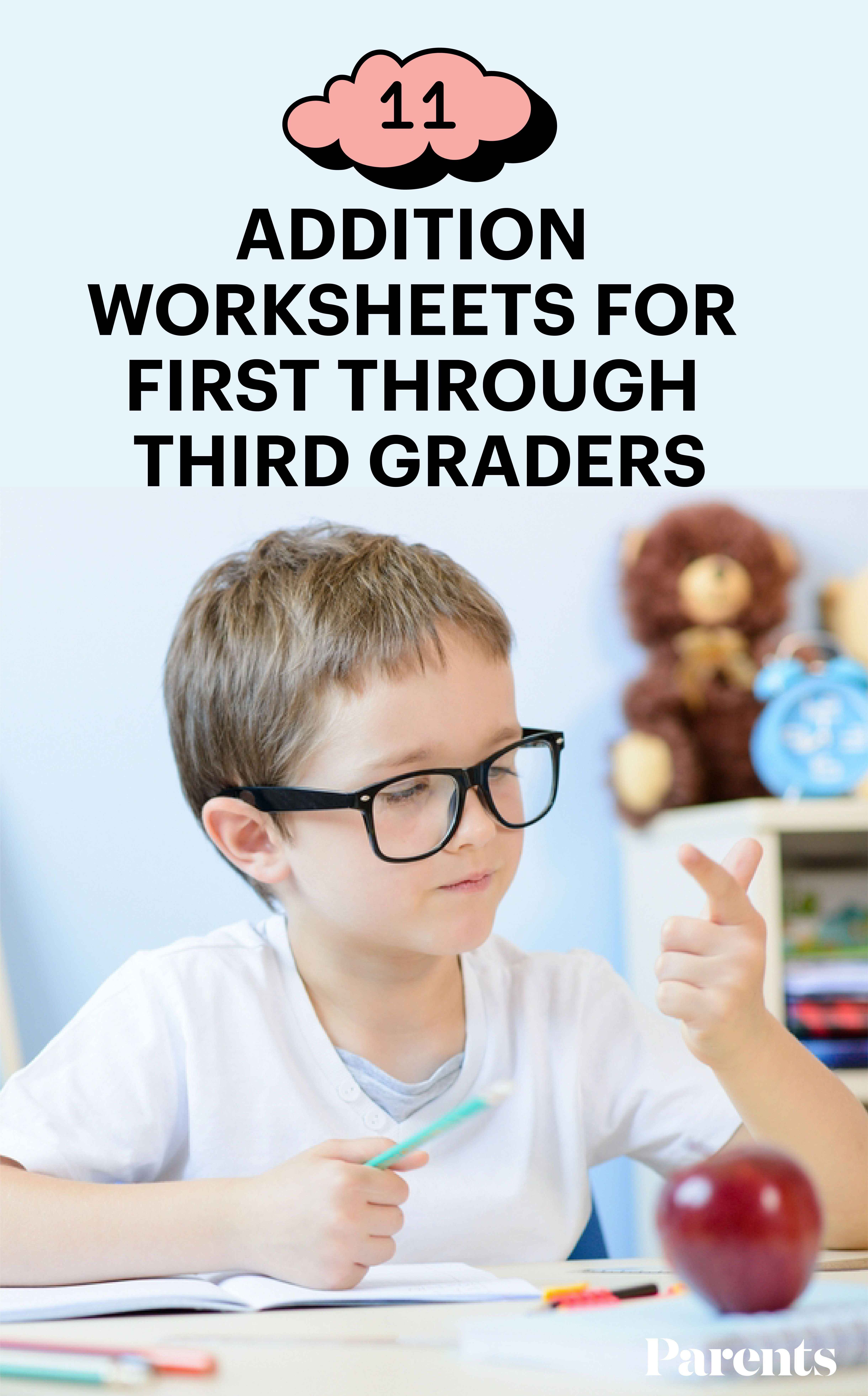 11 Addition Worksheets For First Through Third Graders In