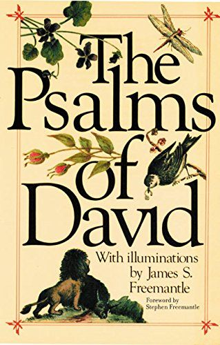 The Psalms Of David by James S. Freemantle https://www.amazon.com/dp/0688013120/ref=cm_sw_r_pi_dp_x_WFISybKRM7PJM