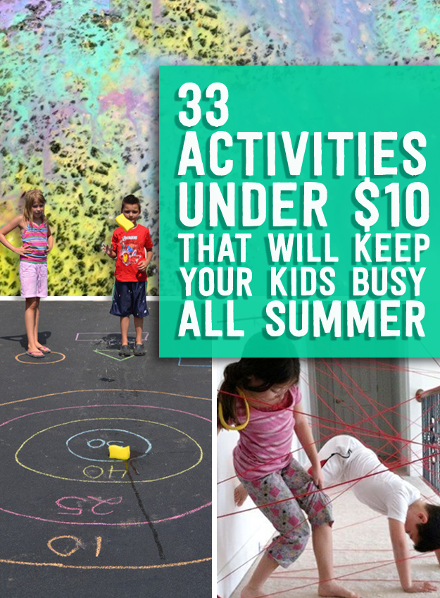 33 Activities Under 10 That Will Keep Your Kids Busy All Summer