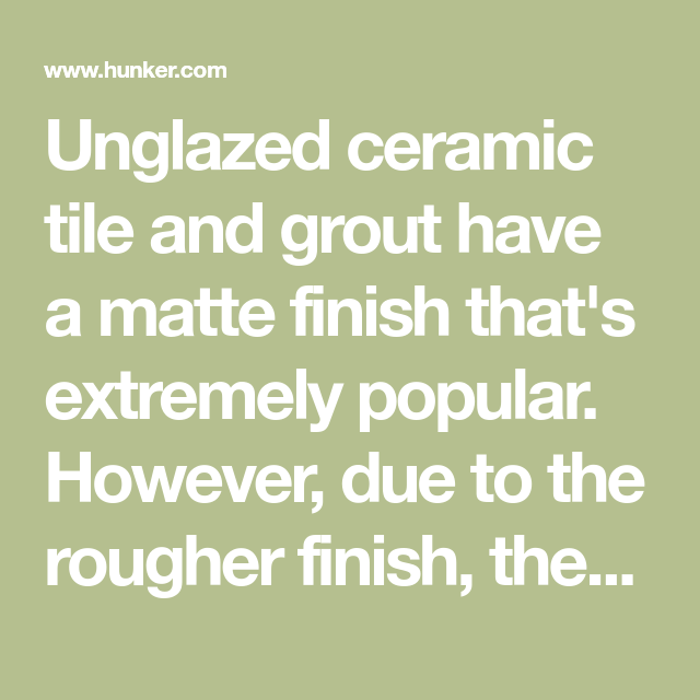 Cleaning Unglazed Ceramic Floor Tiles: How To Clean Unglazed Ceramic Tile & Grout