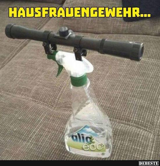 Hausfrauengewehr Lustige Bilder Sprche Witze Echt Lustig Lustig Lustig Lustige