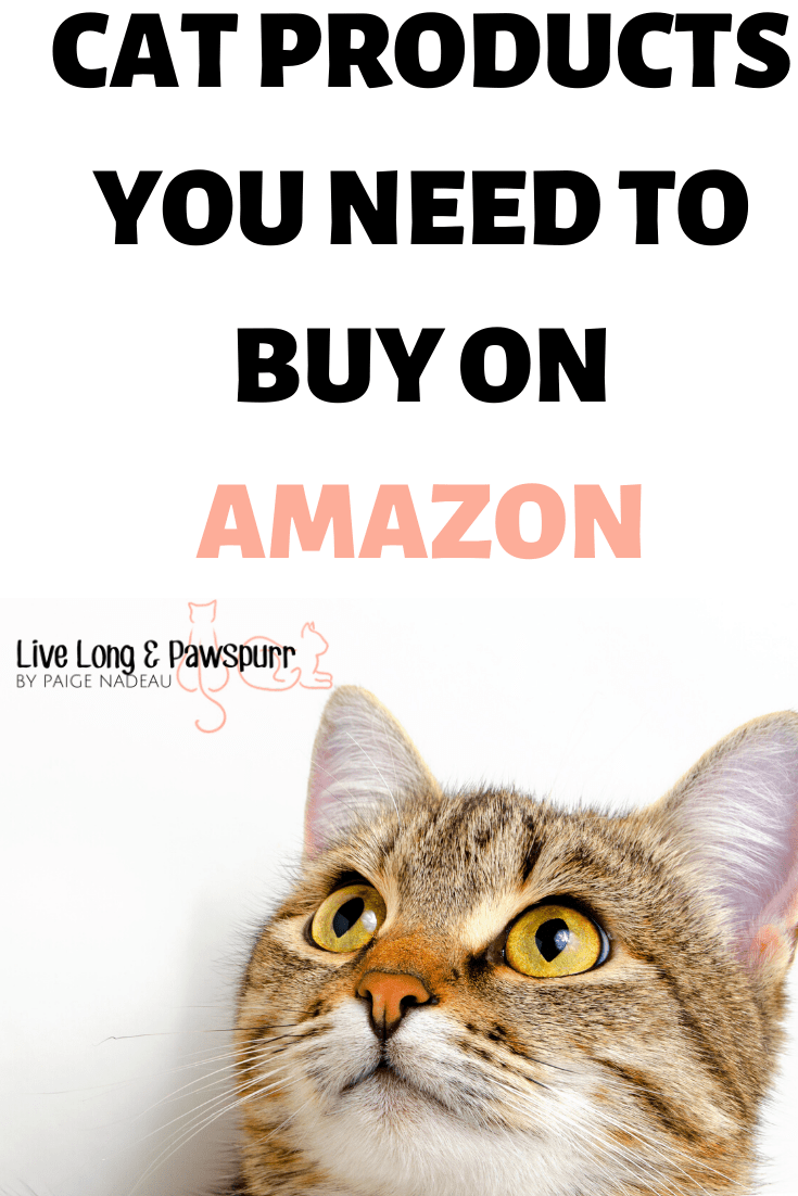 6 Cat Products You Need To Be Buying From Amazon In 2020 Live Long And Pawspurr In 2020 Cat Advice Cat Care Tips Pet Hacks