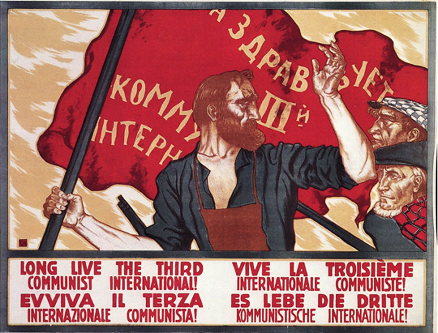 "March 1919: The Comintern (or ""Third International"") is founded in Moscow with the aim of spreading the revolution all over the world"