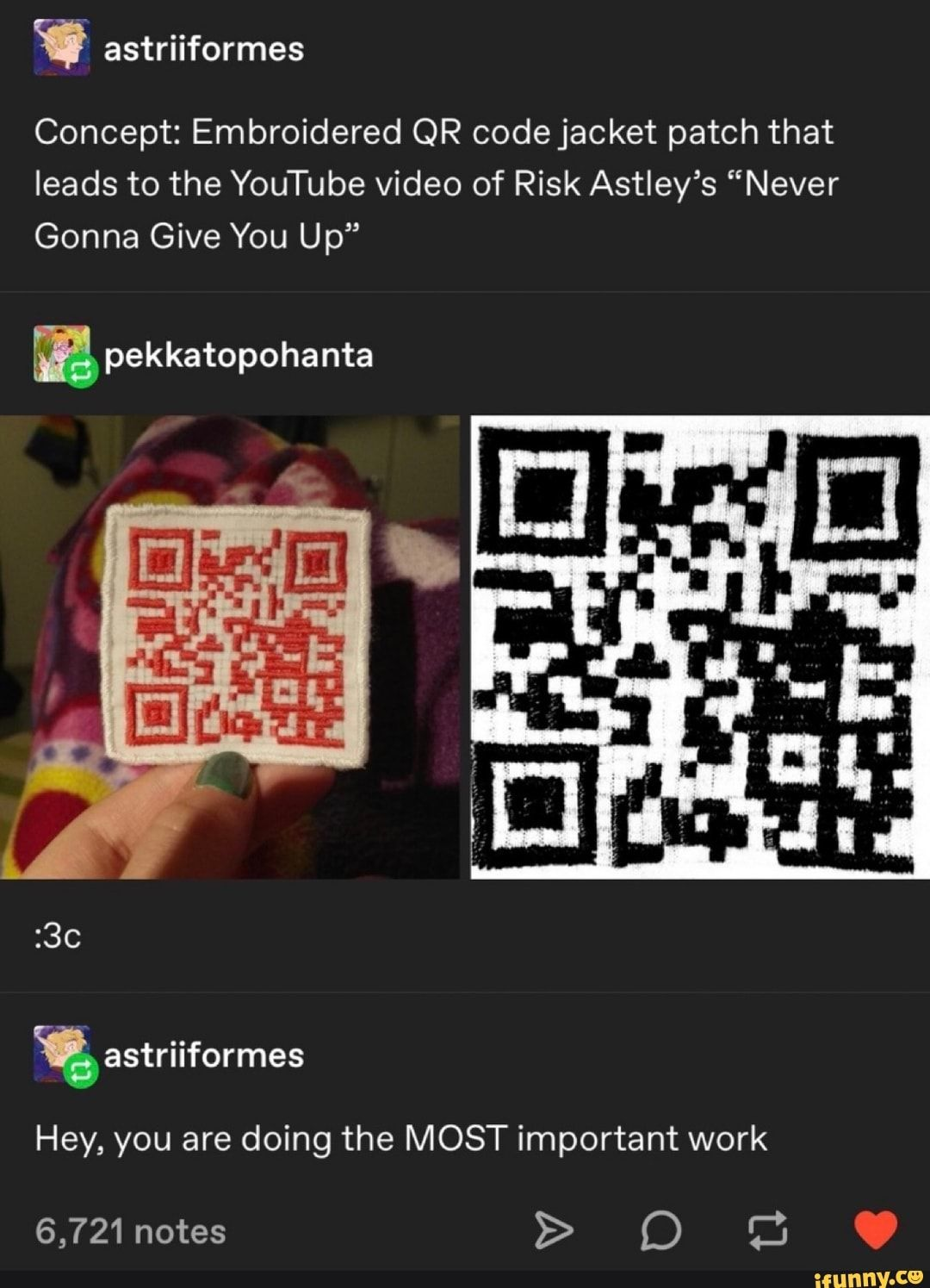 Astriiformes Concept Embroidered Qr Codejacket Patch That Leads To The Youtube Video Of Risk Astley S Never Gonna Give You Up Ifunny Patches Tumblr Funny Tumblr Posts