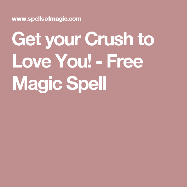 make your crush love you spell