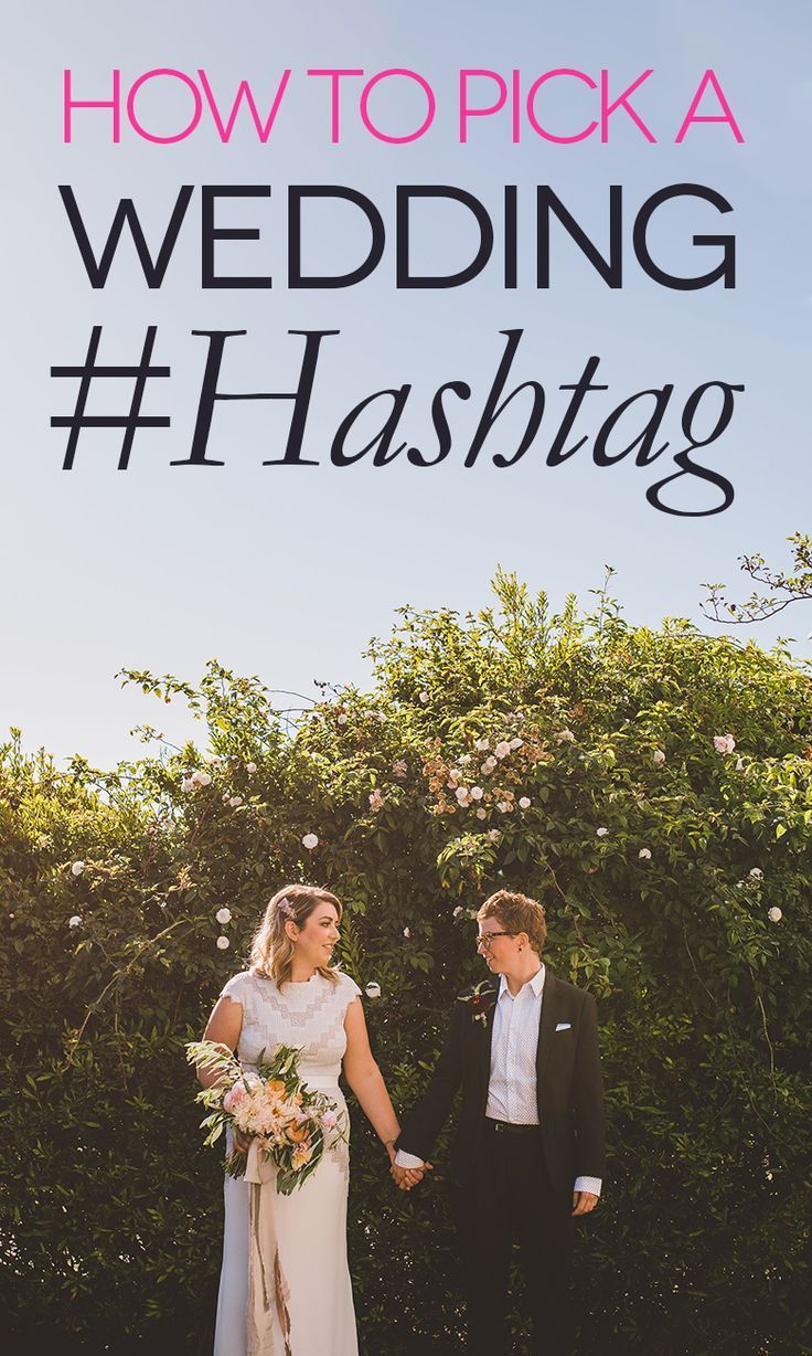 Wedding Hashtags 5 Steps To Perfection Best wedding