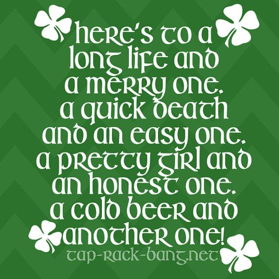 Irish Drinking Toast St. Patrick's Day Shirt By