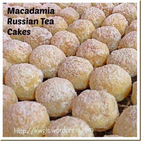 Time To Bake Chinese New Year Cookies–Macadamia Russian Tea Cakes
