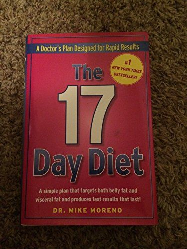 The 17 Day Diet By Mike Moreno Https Www Amazon Com Dp B0082m48t2 Ref Cm Sw R Pi Dp X Jik Zbrqzn35a 17 Day Diet Diet 17 Day