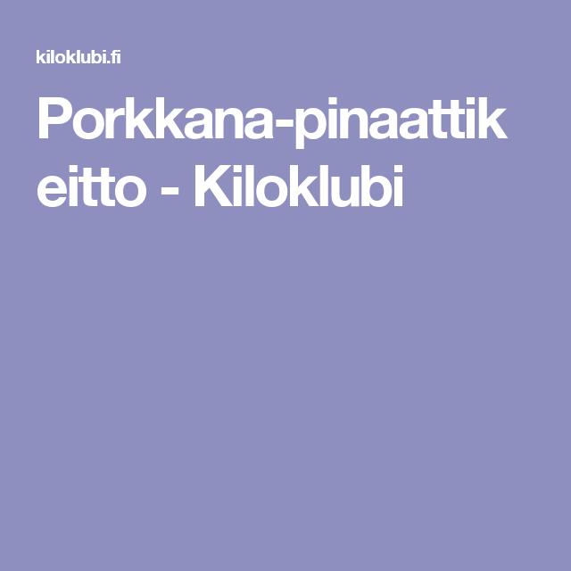 Porkkana-pinaattikeitto - Kiloklubi