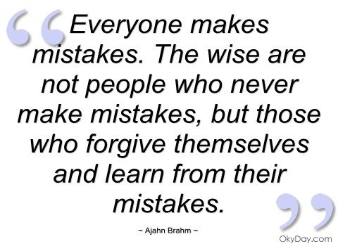 Once we can forgive ourselves, everything else is easy! We