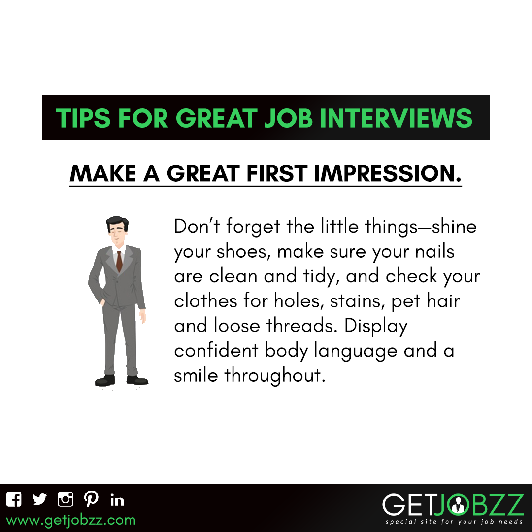 Tips For Great Job Interviews Make A Great First