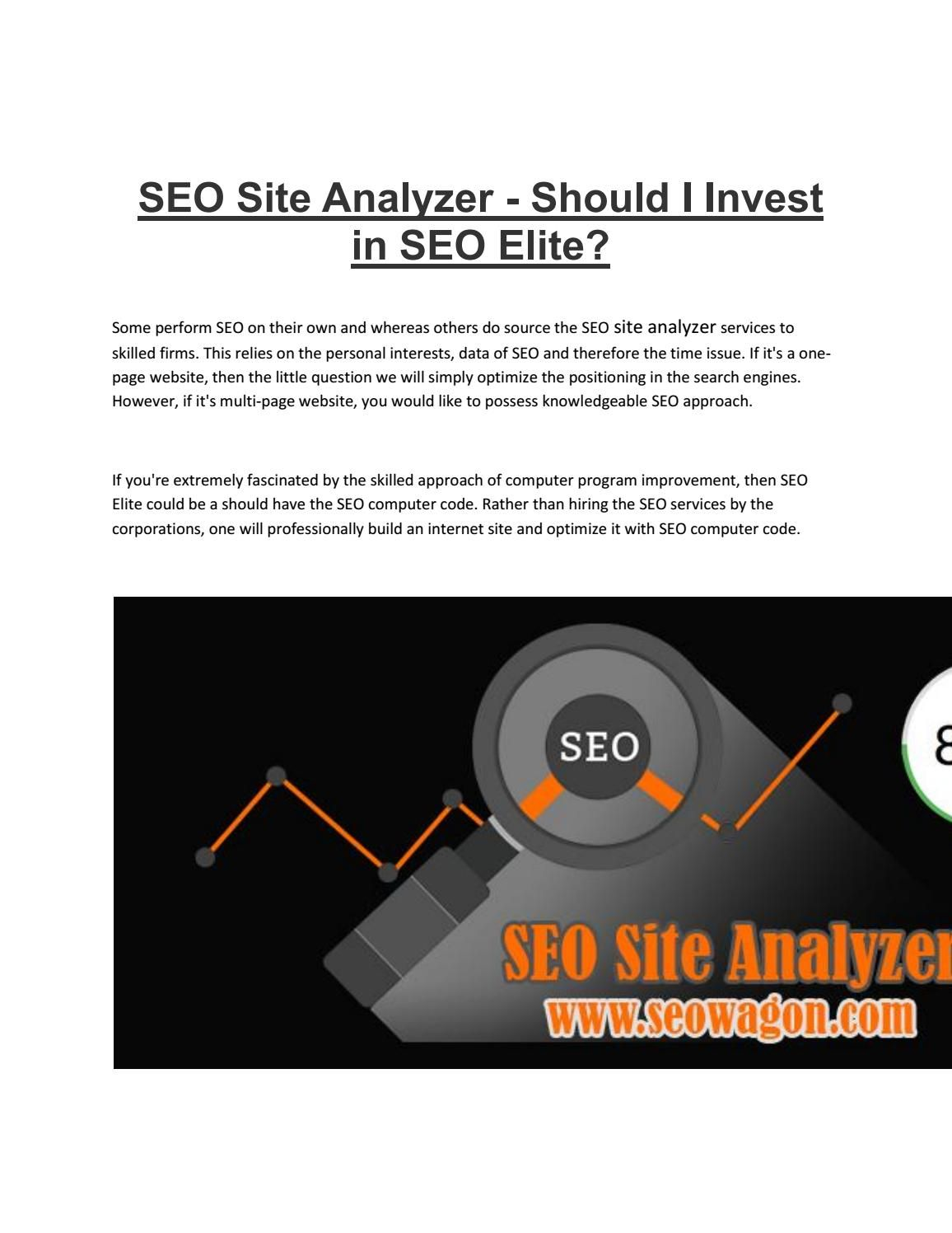 Seo site analyzer  #SEO #Site #Analyzer - Should I Invest in SEO Elite? Some perform SEO on their own and where as others do source the SEO site analyzer services to skilled firms. This relies on the personal interests, data of SEO and therefore the time issue. If it's a one-page website, then the little question we will simply optimize the positioning in the search engines. However, if it's multi-page website, you would like to possess knowledgeable SEO approach. More information…