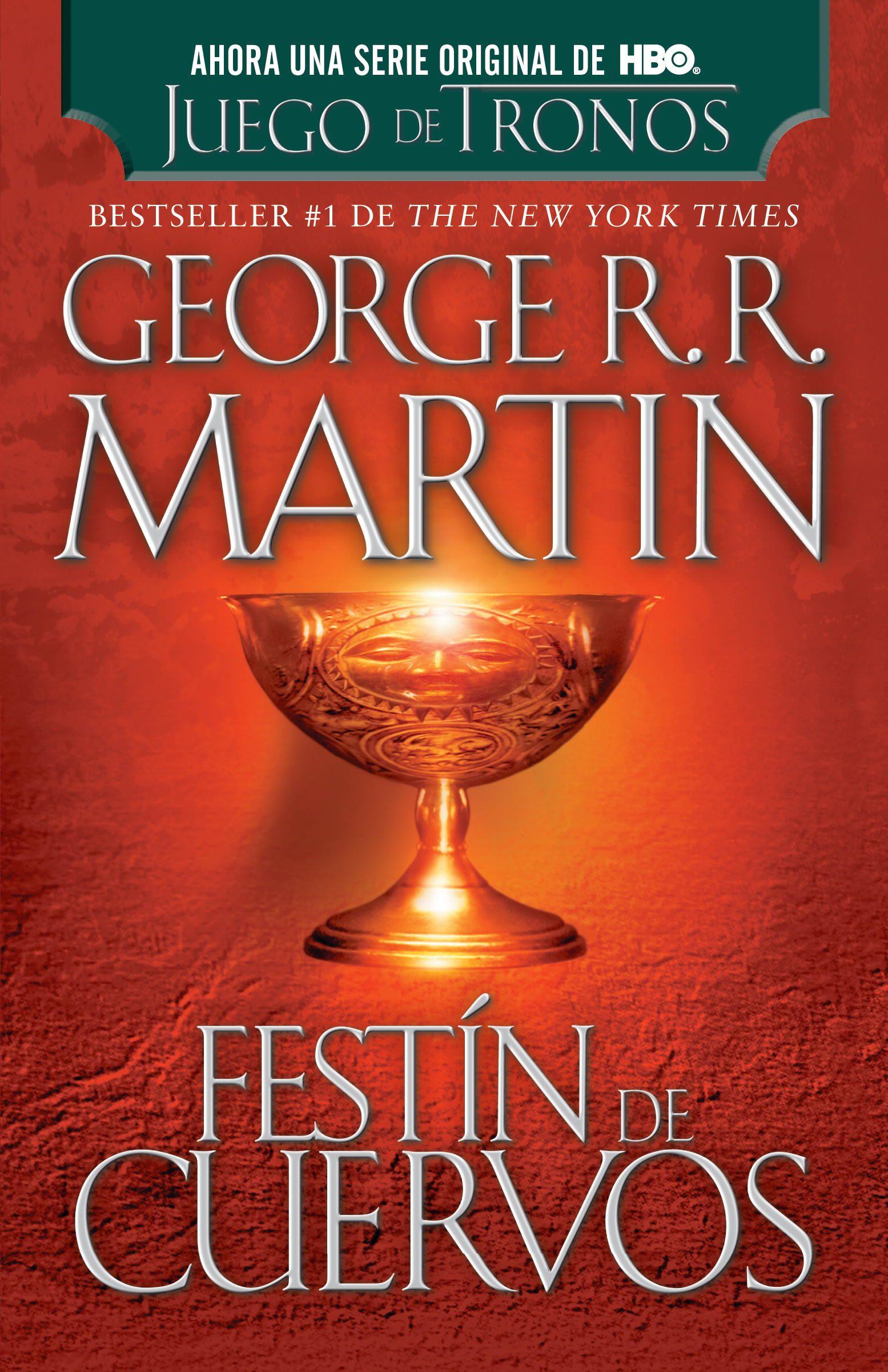 Festin De Cuervos By George R R Martin 9780307951212