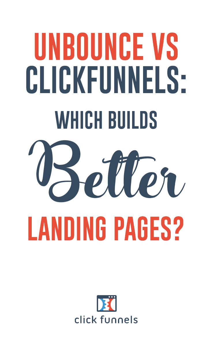 Unbounce Vs Clickfunnels Which Builds Better Landing Pages
