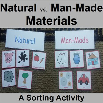 Natural Vs Man Made Resources Center Sorting Sorting Activities Science Sorting Activities Activities