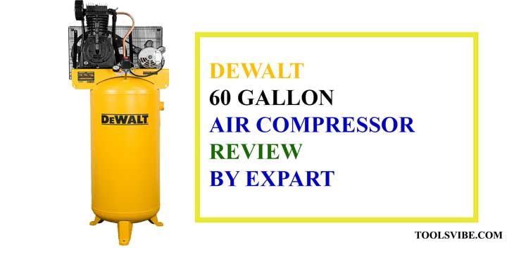 A 5 Hp Two Stage Dewalt 60 Gallon Air Compressor Reviews Air Compressor Compressor Gallon