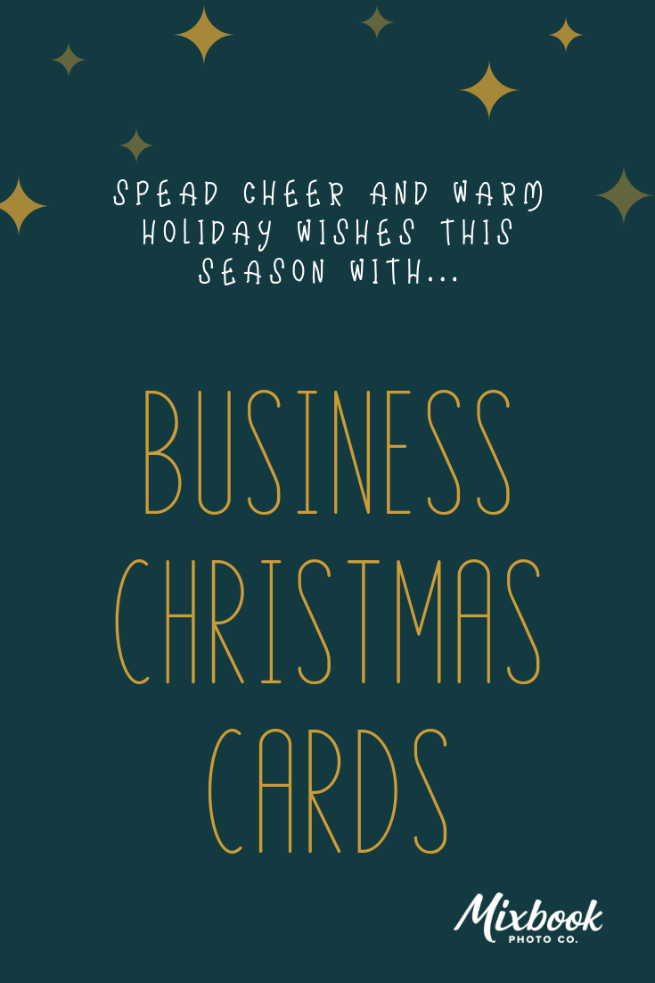 Business Christmas Card Ideas For Your Office Mixbook Inspiration Business Christmas Cards Business Christmas Business Holiday Cards